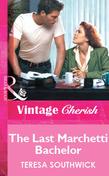 The Last Marchetti Bachelor (Mills & Boon Vintage Cherish)