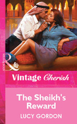 The Sheikh's Reward (Mills & Boon Vintage Cherish)
