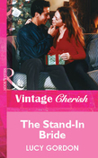 The Stand-In Bride (Mills & Boon Vintage Cherish)
