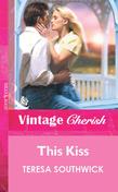 This Kiss (Mills & Boon Vintage Cherish)