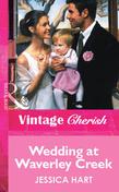 Wedding at Waverley Creek (Mills & Boon Vintage Cherish)