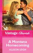 A Montana Homecoming (Mills & Boon Vintage Cherish)