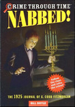 Crime Through Time #2: Nabbed!: The 1925 Journal of G. Codd Fitzmorgan