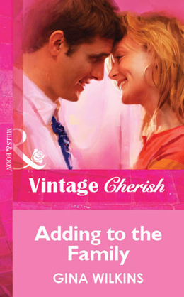 Adding to the Family (Mills & Boon Vintage Cherish)