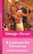 A Lawman for Christmas (Mills & Boon Vintage Cherish)