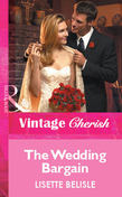 The Wedding Bargain (Mills & Boon Vintage Cherish)