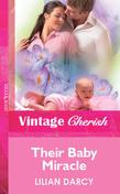 Their Baby Miracle (Mills & Boon Vintage Cherish)