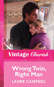 Wrong Twin, Right Man (Mills & Boon Vintage Cherish)