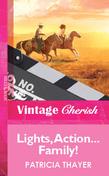 Lights, Action...Family! (Mills & Boon Vintage Cherish)