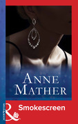 Smokescreen (Mills & Boon Modern) (The Anne Mather Collection)