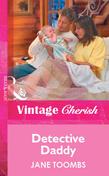Detective Daddy (Mills & Boon Vintage Cherish)