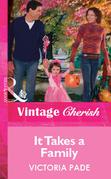 It Takes a Family (Mills & Boon Vintage Cherish)