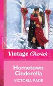 Hometown Cinderella (Mills & Boon Vintage Cherish)