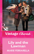 Lily and the Lawman (Mills & Boon Vintage Cherish)