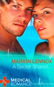 A Secret Shared... (Mills & Boon Medical)