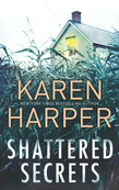 Shattered Secrets (Cold Creek, Book 1)