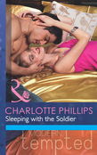 Sleeping with the Soldier (Mills & Boon Modern Tempted) (The Flat in Notting Hill, Book 2)