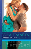 Dressed to Thrill (Mills & Boon Modern Tempted)