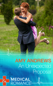 An Unexpected Proposal (Mills & Boon Medical)