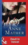 Devil in Velvet (Mills & Boon Modern) (The Anne Mather Collection)