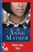 Rich as Sin (Mills & Boon Modern) (The Anne Mather Collection)