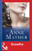 Snowfire (Mills & Boon Modern) (The Anne Mather Collection)