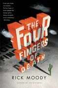 The Four Fingers of Death: A Novel