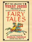 The Fantastic World of Terry Jones: Fairy Tales