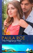 The Pregnancy Plot (Mills & Boon Modern)