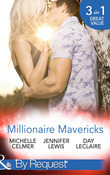Millionaire Mavericks (Mills & Boon By Request)