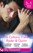 The Coltons: Fisher, Ryder & Quinn: Soldier's Secret Child (The Coltons: Family First, Book 4) / Baby's Watch (The Coltons: Family First, Book 5) / A Hero of Her Own (The Coltons: Family First, Book 6) (Mills & Boon By Request)