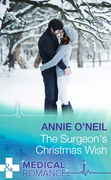 The Surgeon's Christmas Wish (Mills & Boon Medical)