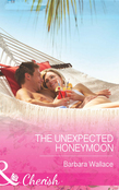 The Unexpected Honeymoon (Mills & Boon Cherish)