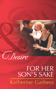 For Her Son's Sake (Mills & Boon Desire) (Baby Business, Book 3)