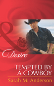 Tempted by a Cowboy (Mills & Boon Desire) (The Beaumont Heirs, Book 2)