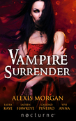 Vampire Surrender: A Vampire's Salvation / Seduced by the Vampire King / The Darkling's Surrender / Her Vampire Lover / Threshold of Pleasure (Mills & Boon Nocturne)