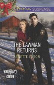 The Lawman Returns (Mills & Boon Love Inspired Suspense) (Wrangler's Corner, Book 1)