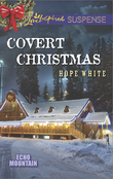 Covert Christmas (Mills & Boon Love Inspired Suspense) (Echo Mountain, Book 2)