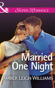 Married One Night (Mills & Boon Superromance)