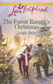 The Forest Ranger's Christmas (Mills & Boon Love Inspired)