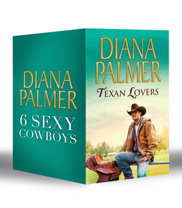 Diana Palmer Texan Lovers: Calhoun / Justin / Tyler / Sutton's Way / Ethan / Connal (Mills & Boon e-Book Collections) (Long Tall Texans, Book 16)