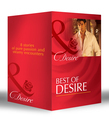 Best of Desire: The Maverick Prince / The Last Lone Wolf / Billionaire, M.D. / The Millionaire Meets His Match / The Tycoon's Paternity Agenda / Ultimatum: Marriage / Bossman Billionaire / Master of Fortune (Mills & Boon e-Book Collections)