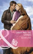 Sarah And The Sheriff (Mills & Boon Cherish)