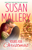 Yours for Christmas (A Fool's Gold Novella, Book 15.5)