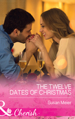 The Twelve Dates of Christmas (Mills & Boon Cherish)