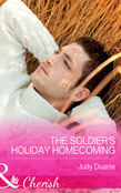 The Soldier's Holiday Homecoming (Mills & Boon Cherish) (Return to Brighton Valley, Book 3)