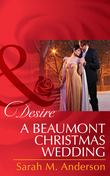 A Beaumont Christmas Wedding (Mills & Boon Desire) (The Beaumont Heirs, Book 3)
