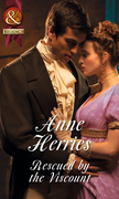 Rescued by the Viscount (Mills & Boon Historical) (Regency Brides of Convenience, Book 1)