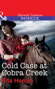 Cold Case at Cobra Creek