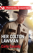 Her Colton Lawman (Mills & Boon Romantic Suspense) (The Coltons: Return to Wyoming, Book 2)
